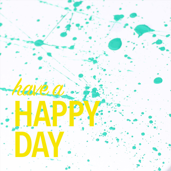 have-a-happy-day
