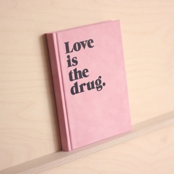 love-is-the-drug-notizbuch-pink-navucko
