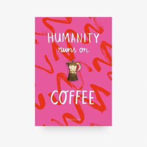 typealive-pin-humanit-runs-on-coffee-herrundfraukrauss-onlineshop-eins